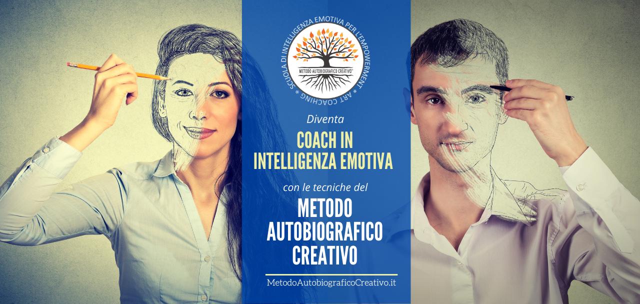 Tecnico del Metodo Autobiografico Creativo - Coach in Intelligenza Emotiva per l'Empowerment